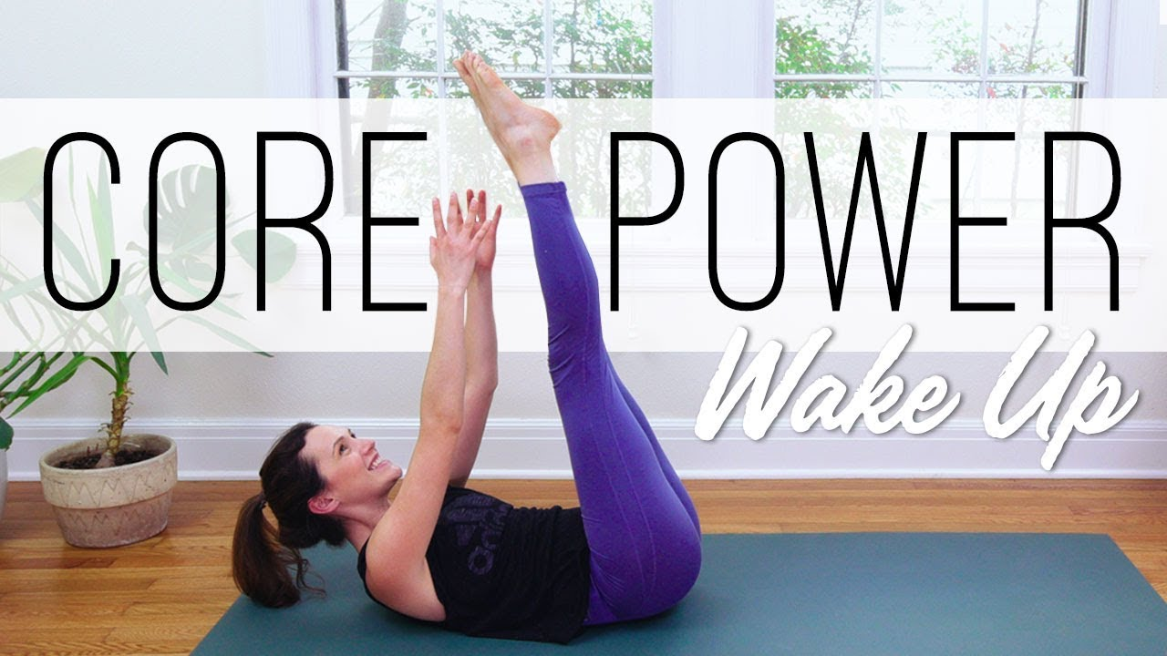Core Power Wake Up Yoga With Adriene Youtube