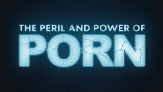 The Peril And Power Of Porn | Pastor Shane Idleman