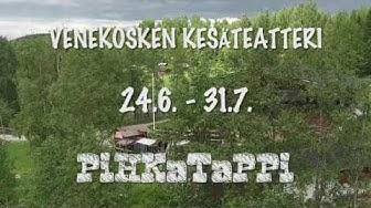 Venekosken kesäteatteri 2016 - Pihkatappi