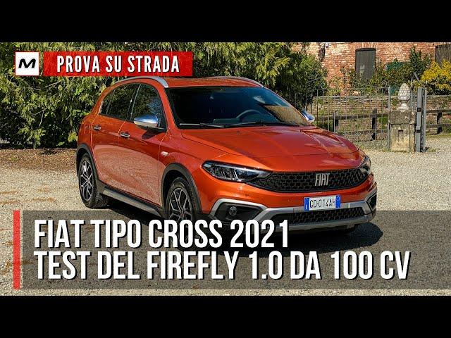 FIAT TIPO CROSS 2021 | Prova su strada con il Firefly 1.0 da 100 CV