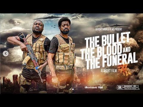 Download THE BULLET, THE BLOOD & THE FUNERAL. Starring Basketmouth & Buchi.