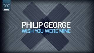 Philip George - Wish You Were Mine (DJ S.K.T Dub Mix)