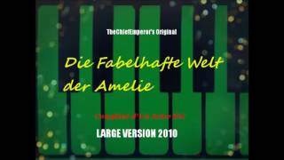 Repeat youtube video Comptine d'Un Autre Été- Die fabelhafte Welt der Amélie Piano [Large Version 2010] Re-Upload 2017