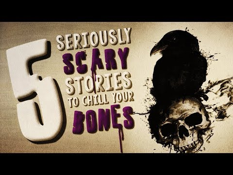 5 Seriously Scary Stories to Chill Your Bones ― Creepypasta Horror Story Compilation