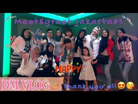 VLOG#104|MEET&GREET JAKARTA#1