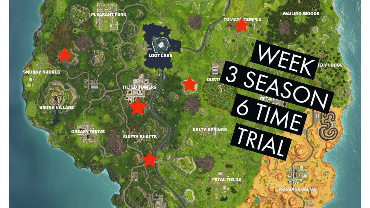 how to complete the week 3 season 6 time trials in fortnite battle how to - fortnite season 6 week 3 time trials