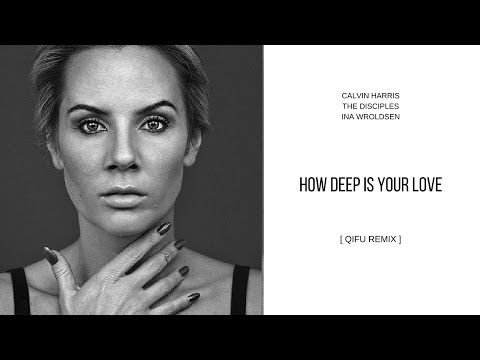 How Deep is your Love (QiFu Remix)