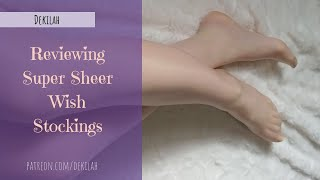 Reviewing Super Sheer Wish Stockings
