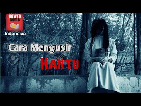 How to Basic Indonesia  Cara Mengusir Hantu