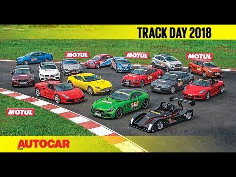 Track Day 2018 : The Cars - with Narain Karthikeyan | Autocar India