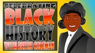 Celebrating Black History for kids: Learn about the life of Bessie Coleman (Educational Videos)