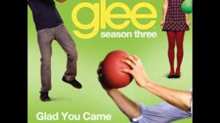 Glee - Glad You Came (DOWNLOAD MP3 + LYRICS)