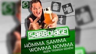 Sabbotage - Hömma Samma Womma Nomma (Bier trinken gehen) OFFICIAL LYRIC VIDEO