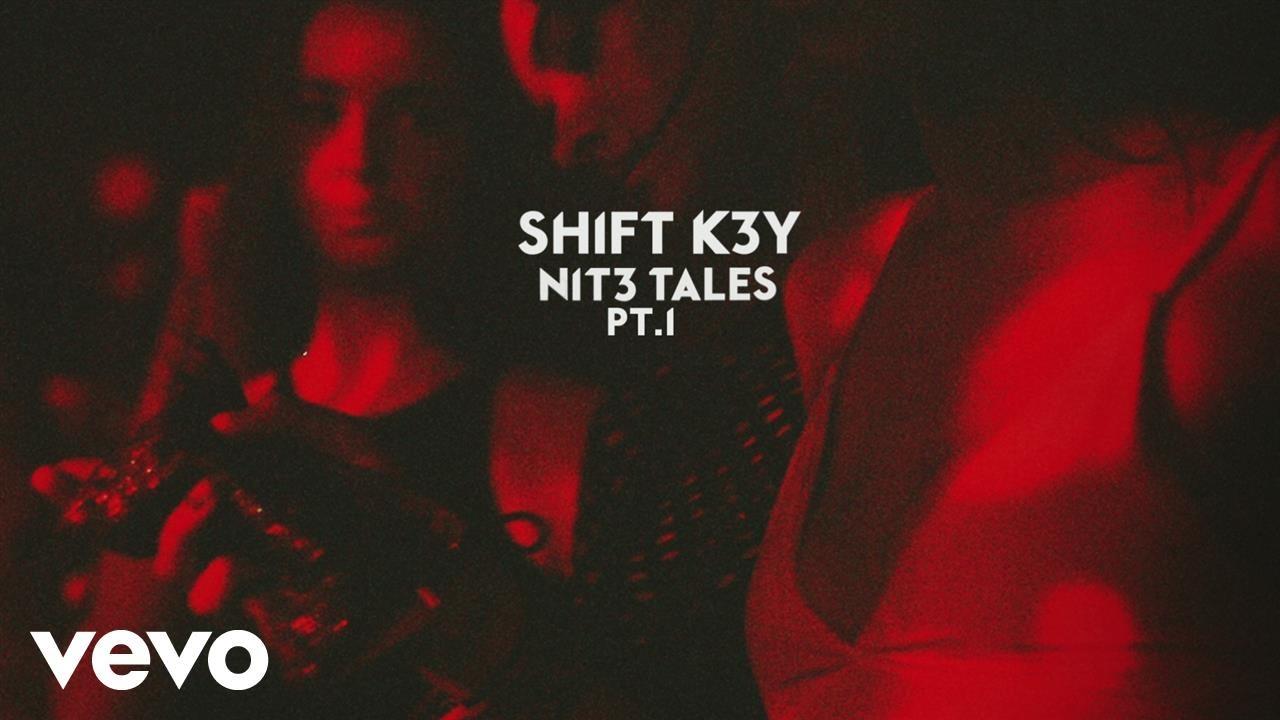 shift-k3y-cut-you-off-audio-shiftk3yvevo