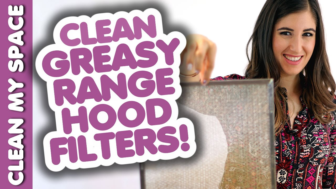 Delightful Clean Greasy Range Hood Filters! How To Clean Your Stove Hood: Easy Cleaning  Ideas (Clean My Space)   YouTube