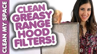 Clean Greasy Range Hood Filters! How to Clean Your Stove Hood: Easy Cleaning Ideas (Clean My Space) Thumbnail