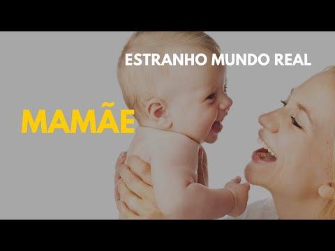 mamãe-#estranhomundoreal---parte-05