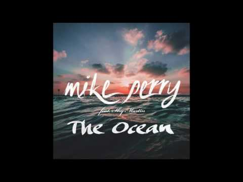 Mike Perry ft. Shy Martin - The Ocean (Audio)