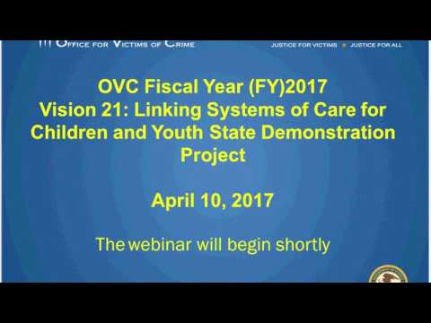 Vision 21: Linking Systems of Care for Children and Youth State Demonstration Project