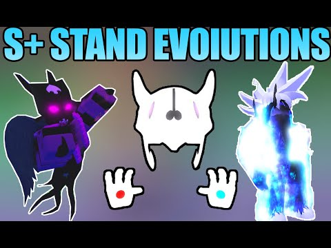 ALL S+ STAND EVOLUTIONS   A Universal Time   Roblox