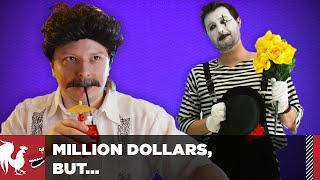 Million Dollars, But... Mime Time & Serial Hugger | Rooster Teeth thumbnail