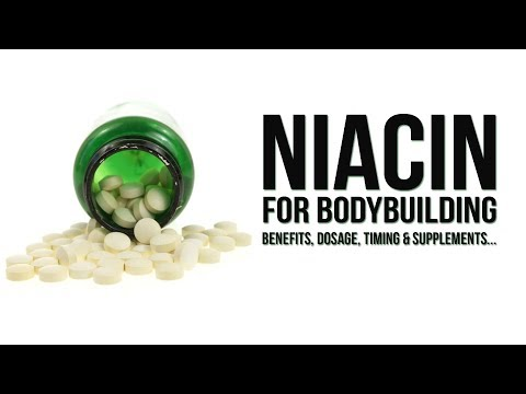 Niacin for Bodybuilding | Benefits, Dosage, Side Effects & Supplements...