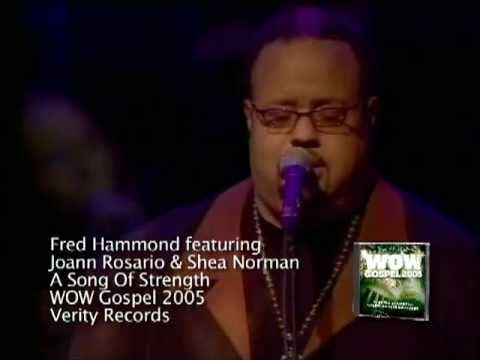 Fred Hammond  A Song Of Strength