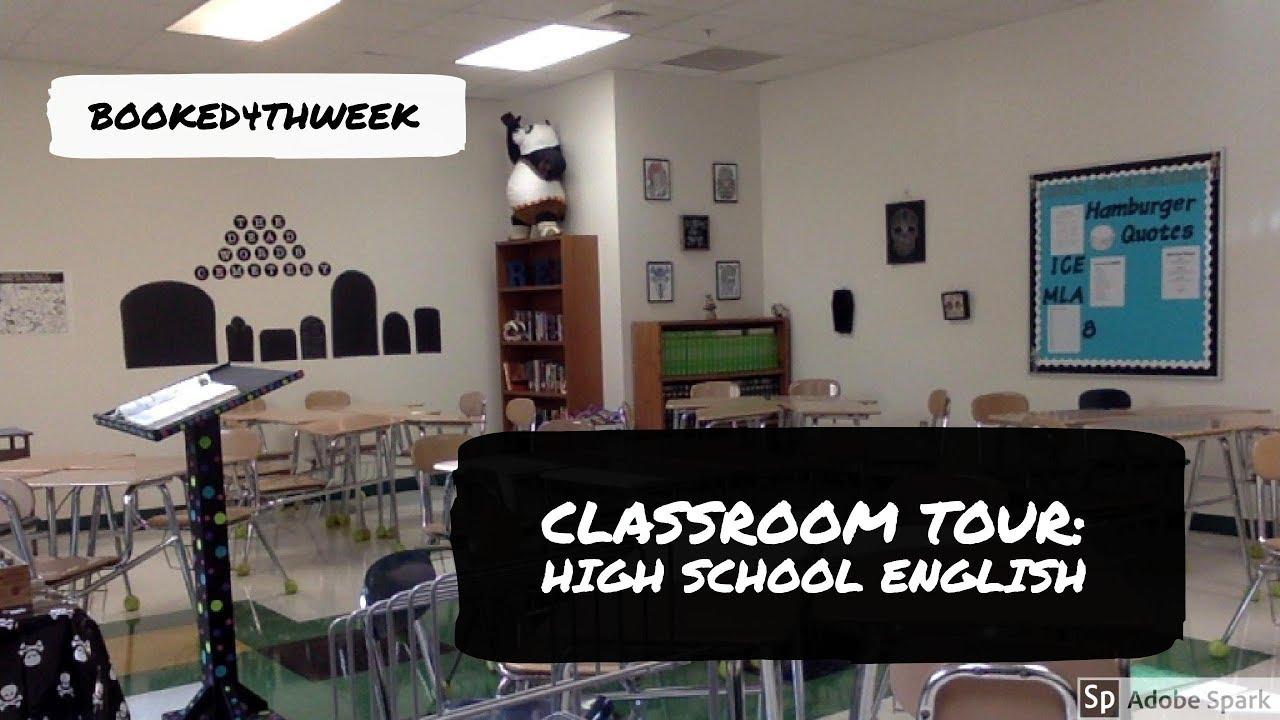 Classroom Tour: High School English