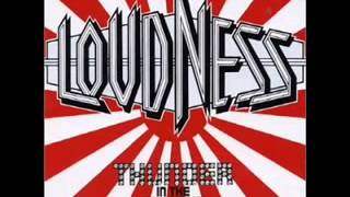 LOUDNESS = RUN FOR YOUR LIFE Taken in the frozen dawn No way out, s...