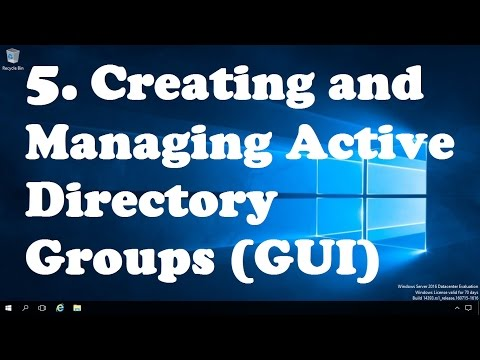 5.Creating and Managing Active Directory Groups