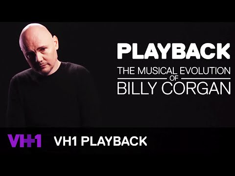 Billy Corgan Making Music In A World Of Faceless Posers | Playback | VH1