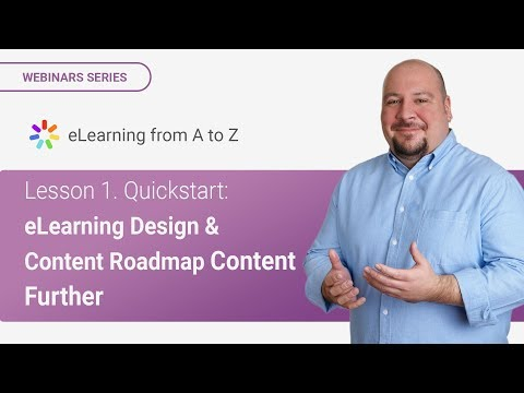 Lesson 1. Quickstart: e-Learning Design & Content Roadmap