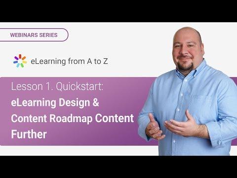 Lesson 1. Quickstart: e-Learning Design & Content Roadmap