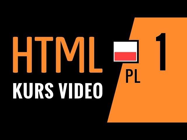 Kurs HTML odc.1: Tworzenie stron www. Pierwszy projekt, wiedza podstawowa