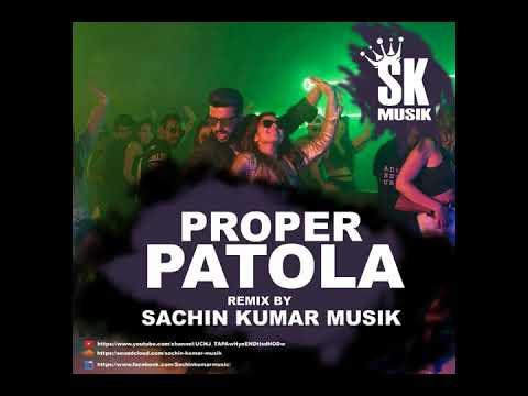 Proper Patola Remix