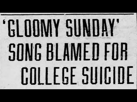 Gloomy Sunday: The Song That Kills | blameitonjorge