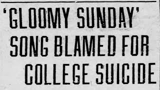 Gloomy Sunday: The Song That Kills   blameitonjorge