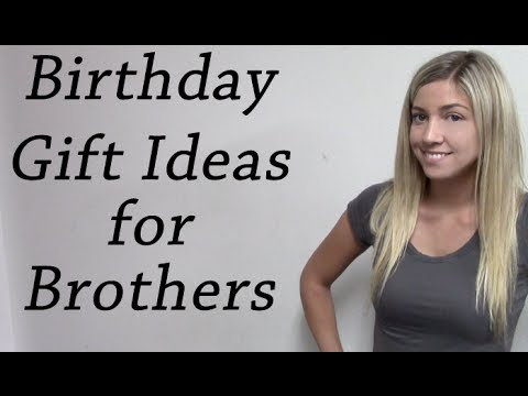 Birthday Gift Ideas For Brothers Hubcapscom Youtube