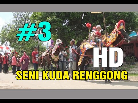 SENI KUDA RENGGONG HD Part 3 - Sundanese (indonesia ) Traditional Culture