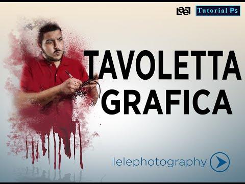 Come Usare  La Tavoletta Grafica - Photoshop Tutorial - Nuova Versione