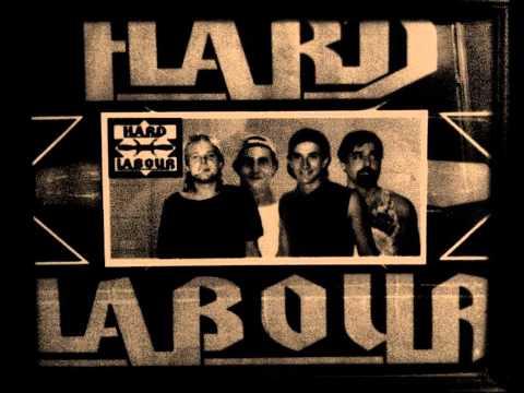 HARD LABOUR   Startin Again (Our 1st Original)