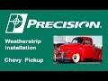 1949-1955 Chevy Truck Lower Door Weatherstrip Installation