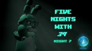 Five Nights With 39 - Night 7 Trailer