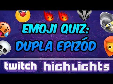 Twitch Highlights: Emoji Quiz | Dupla Epizód!