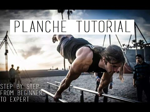 PLANCHE TUTORIAL - From a Beginner to An...