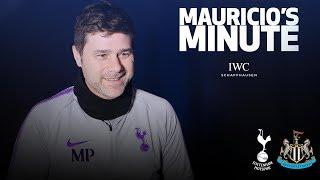 MAURICIO PREVIEWS NEWCASTLE | MAURICIO'S MINUTE
