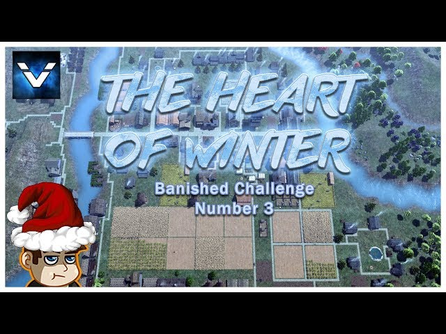 Banished Challenge #3 - The Heart of Winter - Vaypah - Part 8