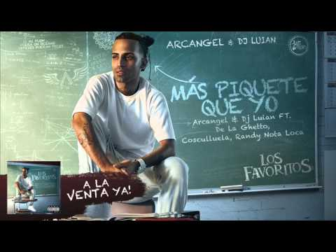 Arcangel Dj Luian Más Piquete Que Yo Ft De La Ghetto Cosculluela Y Randy Official Audio