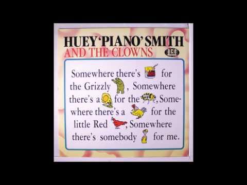 Somewhere - Huey 'Piano' Smith & His Clowns