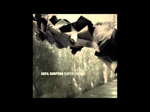 Sofa Surfers - Broken Together